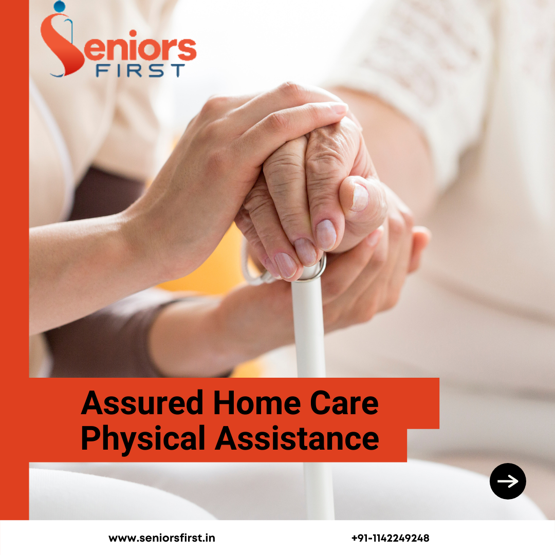 Senior Care Physical Assistance Services